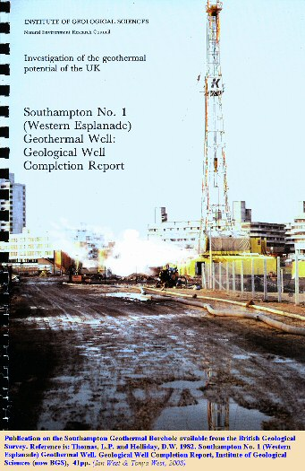 Publication on the Southampton No. 1 Geothermal Well: Geological Well Completion Report, 1982 - available from British Geological Survey
