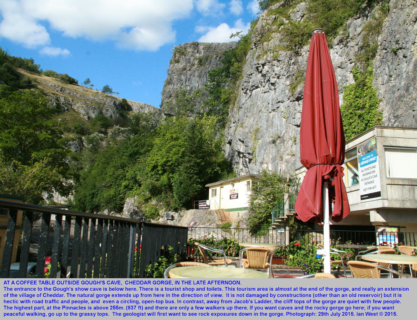 At the coffee cafe above the entrance to Gough's Cave, Cheddar Gorge, Mendip Hills, Somerset, 29th July 2015, Ian West