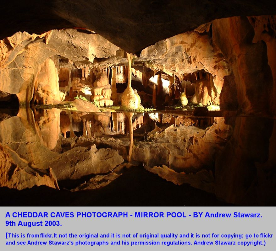 A photograph, Mirror Pool, Cheddar Caves, Cheddar Gorge, Mendip Hills, by Andrew Stawarz on flickr