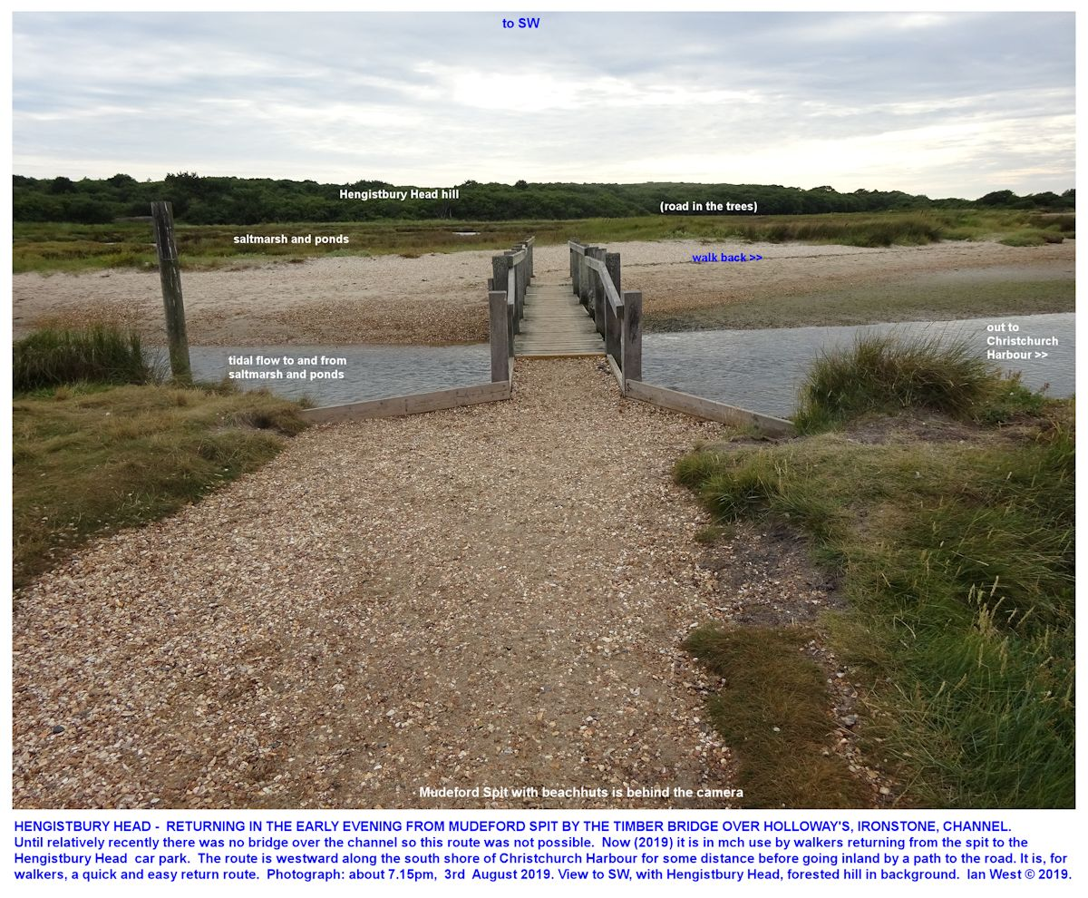 A recently-constructed footbridge over the narrow channel used by Holloway to ship out the ironstone which he quarried at Hengistbury Head