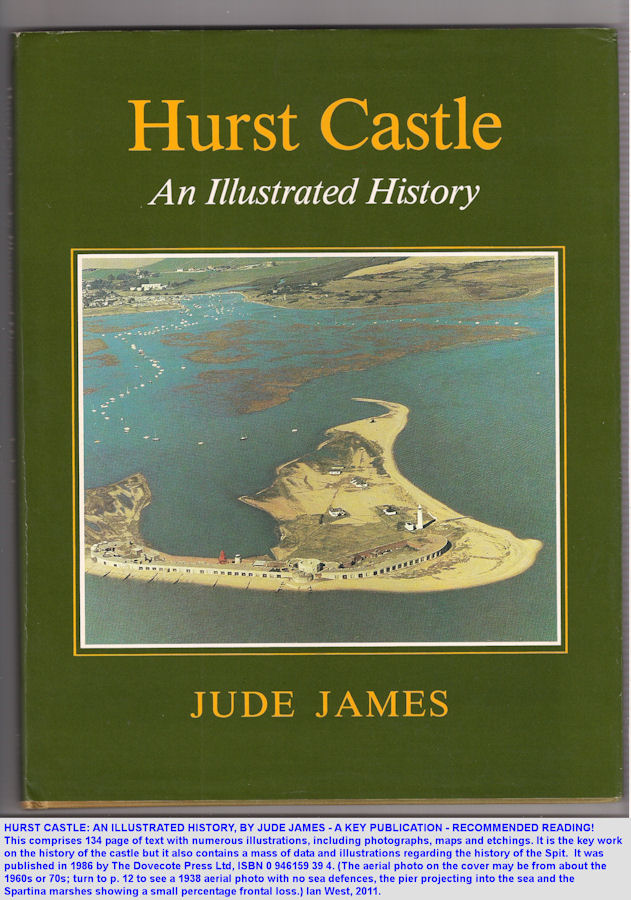 Book by Jude James, 1986, on the history of Hurst Castle, Hurst Spit, Hampshire