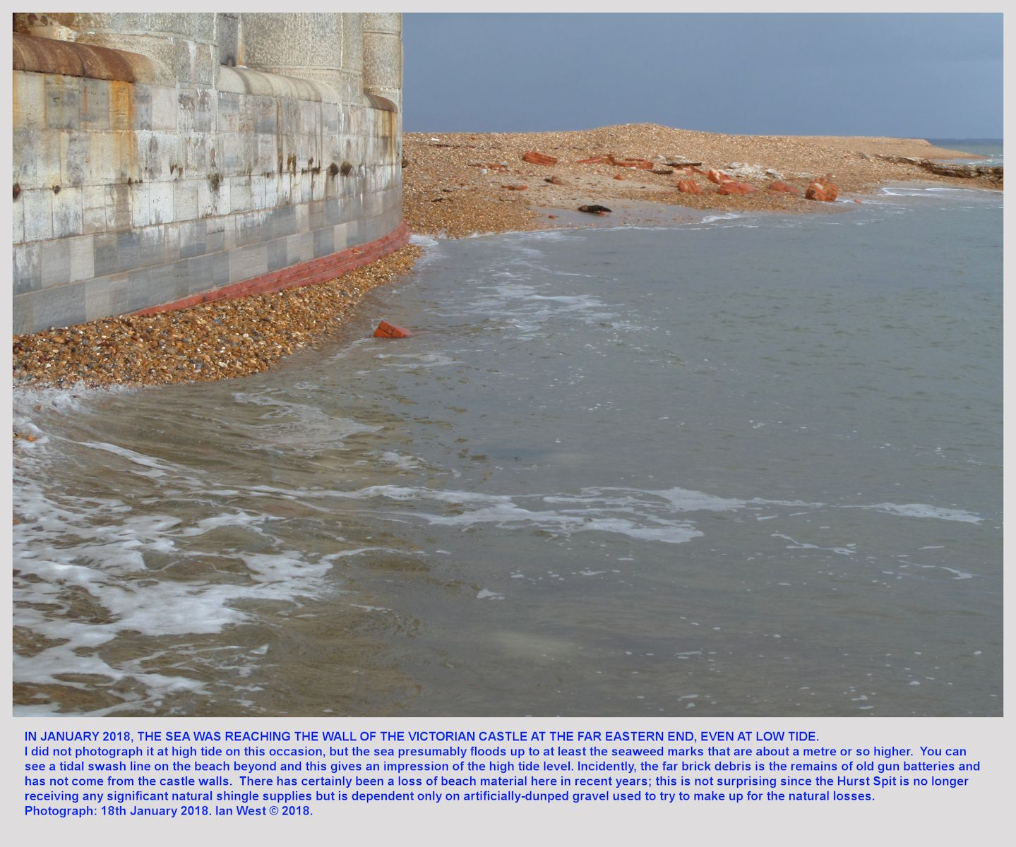 By 2018, the sea has caused erosion down to the red bricks beneath the heavy stone wall of the far end of Hurst castle on Hurst Spit