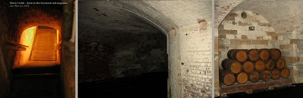 Down to the basement of the  keep of  Hurst Castle, Hampshire; this was used as the magazine