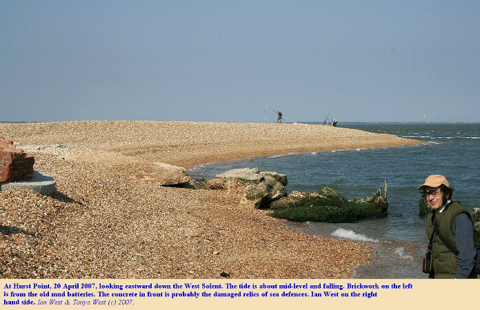 Hurst Point, east of Hurst Castle at Hurst Spit, Hampshire, with Ian West, 2007