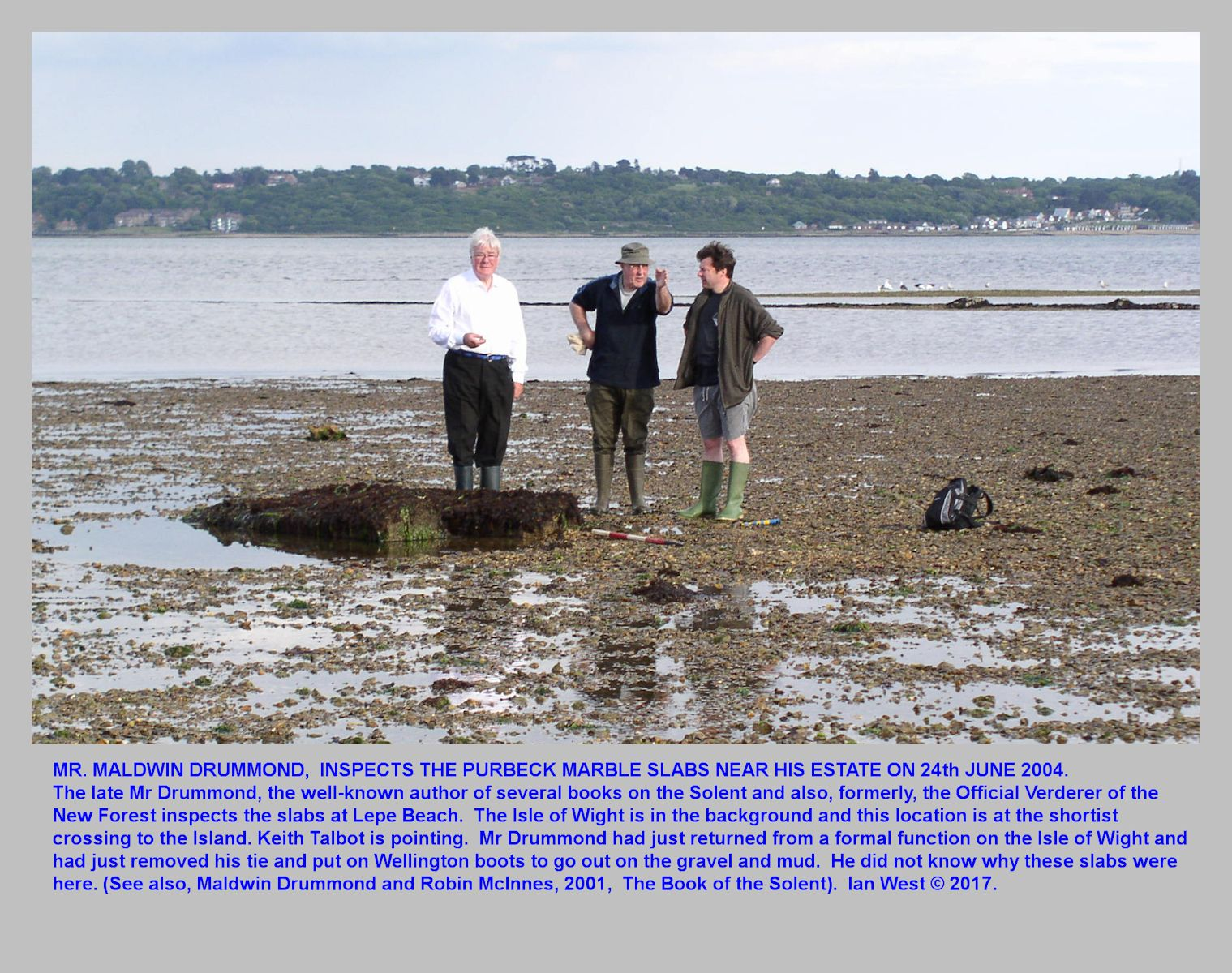The late Mr Maldwin Drummond, the author, landowner and former Official Verderer of the New Forest, visited the unusual blocks of Purbeck Marble at Lepe Beach, Hampshire in 20014