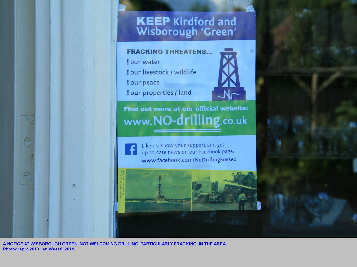A notice at Wisborough Green, apparently not welcoming an oil well, with hydraulic fracturing, in the neighbourhood, 2013
