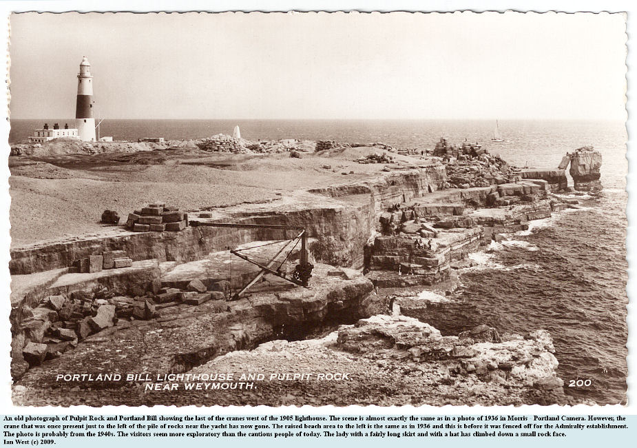 An old photograph, probably from the 1940s, of Pulpit Rock and Portland Bill, Dorset, and with the last of cranes that were once west of the lighthouse