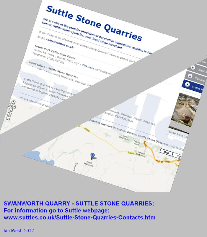 Suttle Stone Quarries own Swanworth Quarry, near Worth Matravers, Dorset, go to their webpage