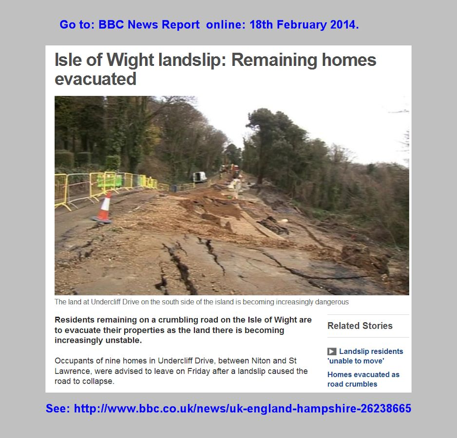 A news report in February 2014 about a landslide affecting nine houses at the Undercliff Drive, St. Lawrence, Isle of Wight
